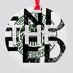 End the Fed Green Round Ornament