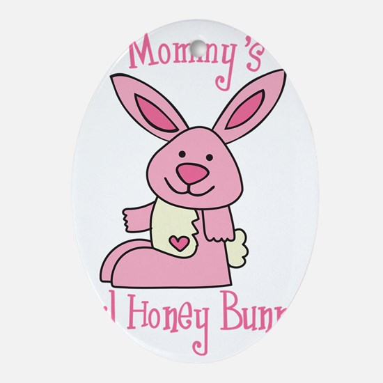 Mommy's Lil' Honey Bunny Oval Ornament