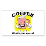 Coffee Quota Rectangle Sticker
