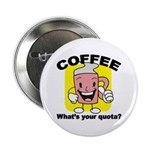 Coffee Quota Button