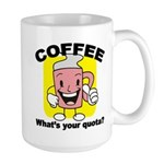 Coffee Quota Large Mug