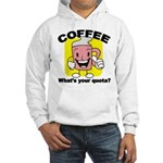 Coffee Quota Hooded Sweatshirt