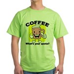 Coffee Quota Green T-Shirt