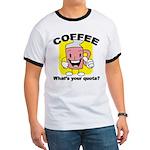 Coffee Quota Ringer T
