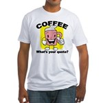 Coffee Quota Fitted T-Shirt