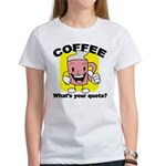 Coffee Quota Women's T-Shirt