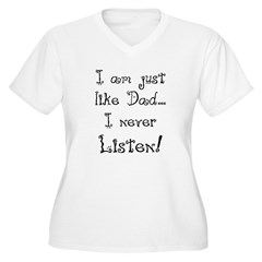 Just Like Dad T-Shirt