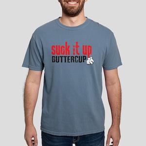 Suck It Up Buttercup T-Shirt