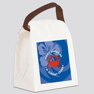 Dont Annoy Me Ornament (Round) Canvas Lunch Bag