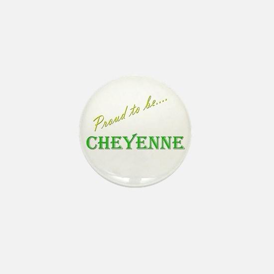 Cheyenne Mini Button