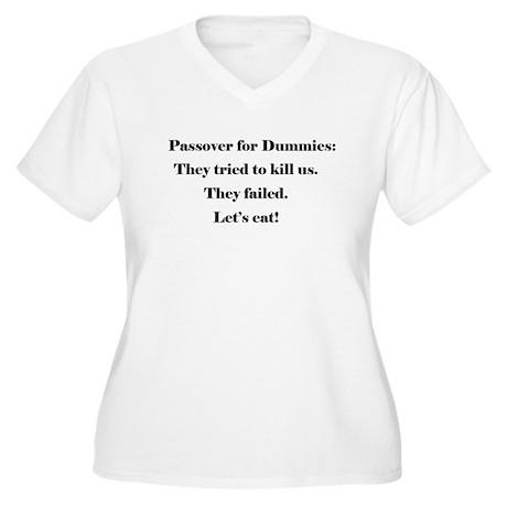 Passover for Dummies Women's Plus Size V-Neck T-Sh