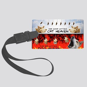 Kitty Heaven  Hell Large Luggage Tag