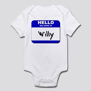 hello my name is willy  Infant Bodysuit