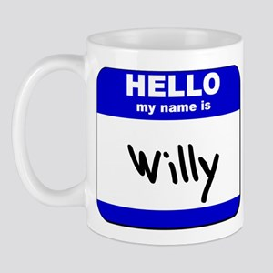 hello my name is willy  Mug