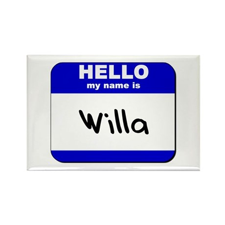 hello my name is willa Rectangle Magnet