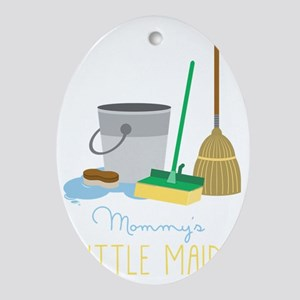 Mommy's Little Maid Oval Ornament