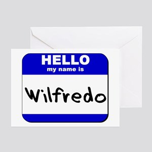 hello my name is wilfredo  Greeting Cards (Package