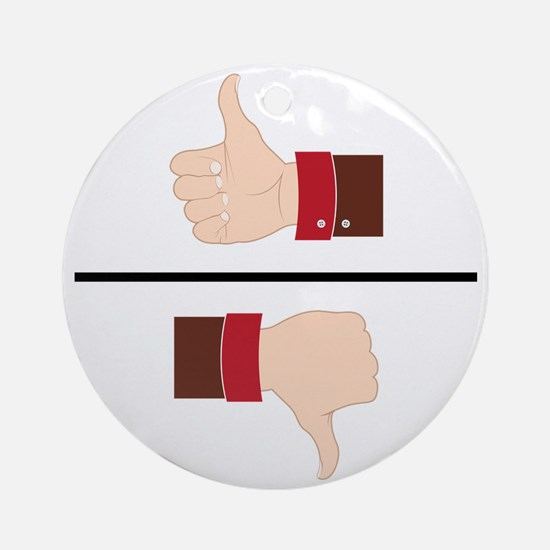 Thumbs Up or Down? Round Ornament