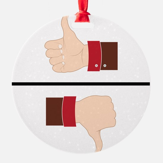 Thumbs Up or Down? Ornament