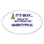 Neurotypical friends Oval Sticker