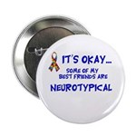 Neurotypical friends Button