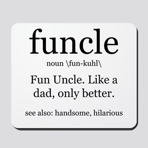 Fun Uncle definition Mousepad