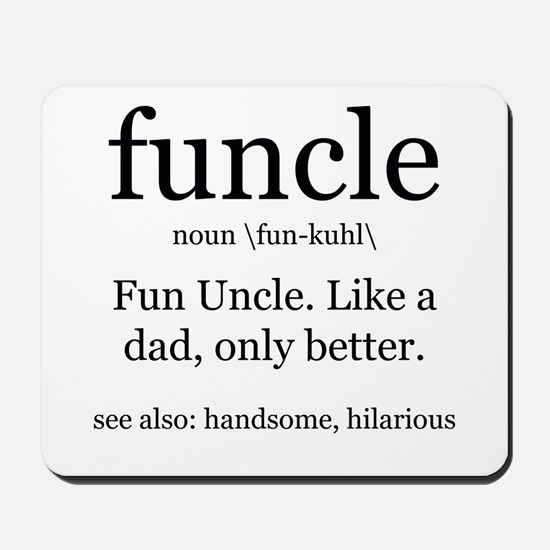 Fun Uncle definition Mousepad