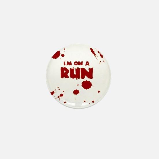 I'm on a run Mini Button