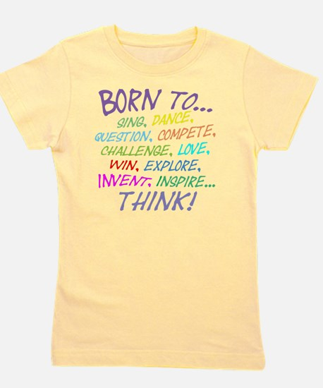Born To... Girl's Tee
