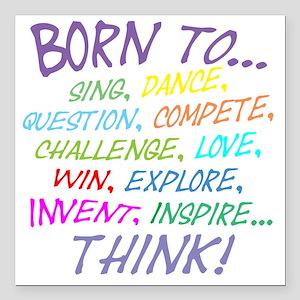 "Born To... Square Car Magnet 3"" x 3"""