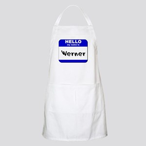 hello my name is werner  BBQ Apron