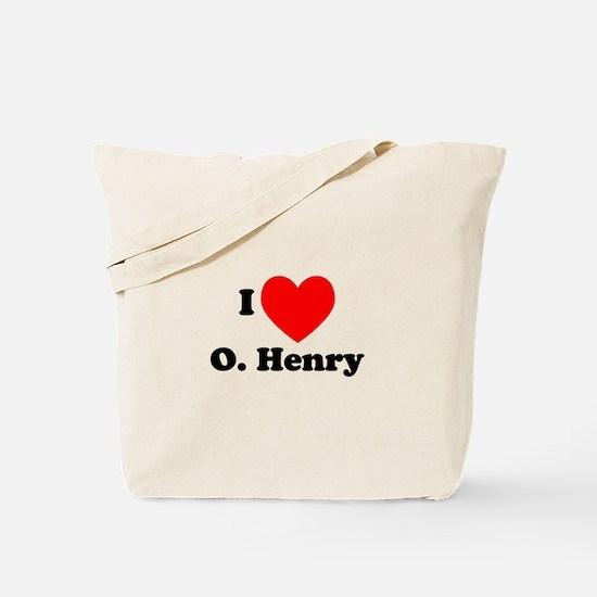 I Love O. Henry Tote Bag