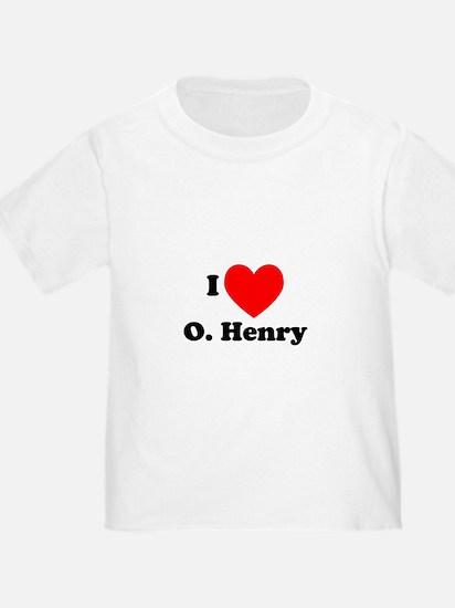I Love O. Henry T
