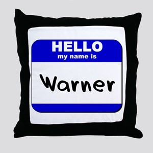 hello my name is warner  Throw Pillow