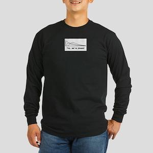 We're Skewed Long Sleeve Dark T-Shirt