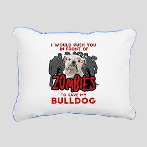 Bulldog - I Would Push Y Rectangular Canvas Pillow
