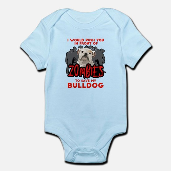 Bulldog - I Would Push You In Baby Light Bodysuit