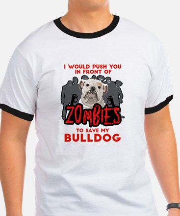 Bulldog - I Would Push You In Front Of Zo T