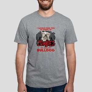 Bulldog - I Would Push You Mens Tri-blend T-Shirt