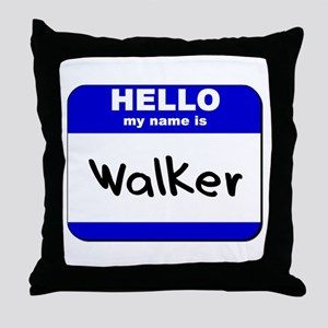 hello my name is walker  Throw Pillow
