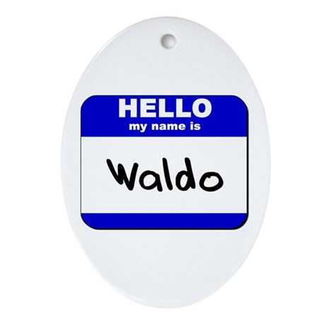 hello my name is waldo Oval Ornament