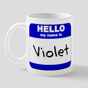 hello my name is violet  Mug