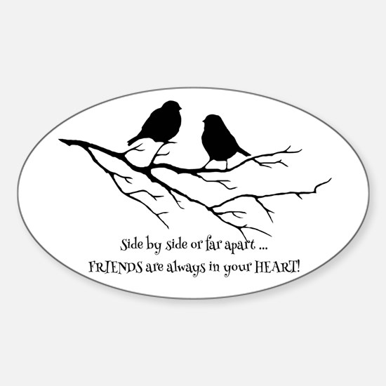 Friends in your Heart Quote Cute Birds on Decal