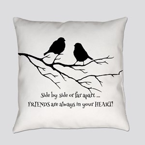 Friends in your Heart Quote Cute B Everyday Pillow