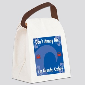 Dont Annoy Me Square Locker Frame Canvas Lunch Bag