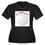 Ah...Retirement (golf ball) Women's Plus Size V-Ne