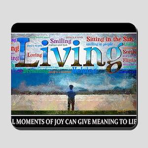 Living lg Poster Mousepad