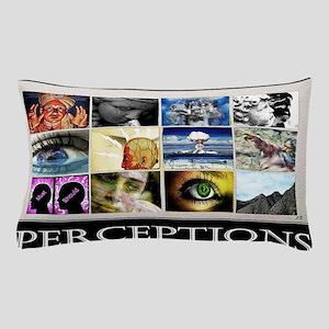 Perceptions lg Poster Pillow Case