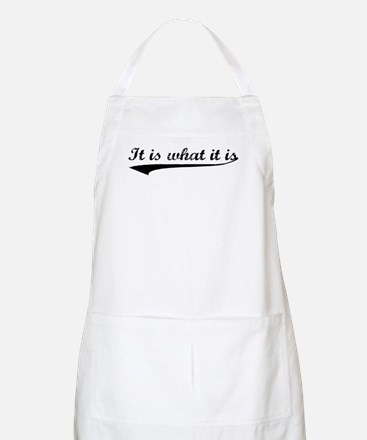 IT IS WHAT IT IS #2 BBQ Apron