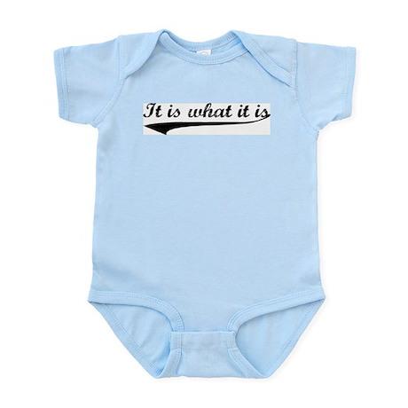 IT IS WHAT IT IS #2 Infant Bodysuit